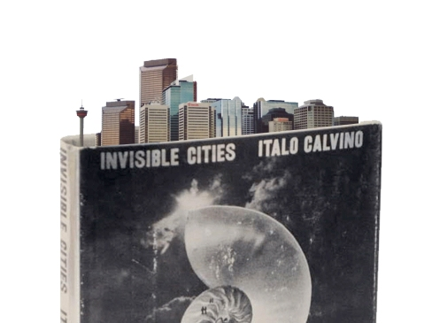 Invisible Cities - calgary